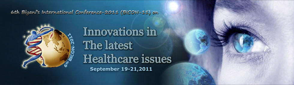 BICON-2011:Innovations in the latest Healthcare Issues